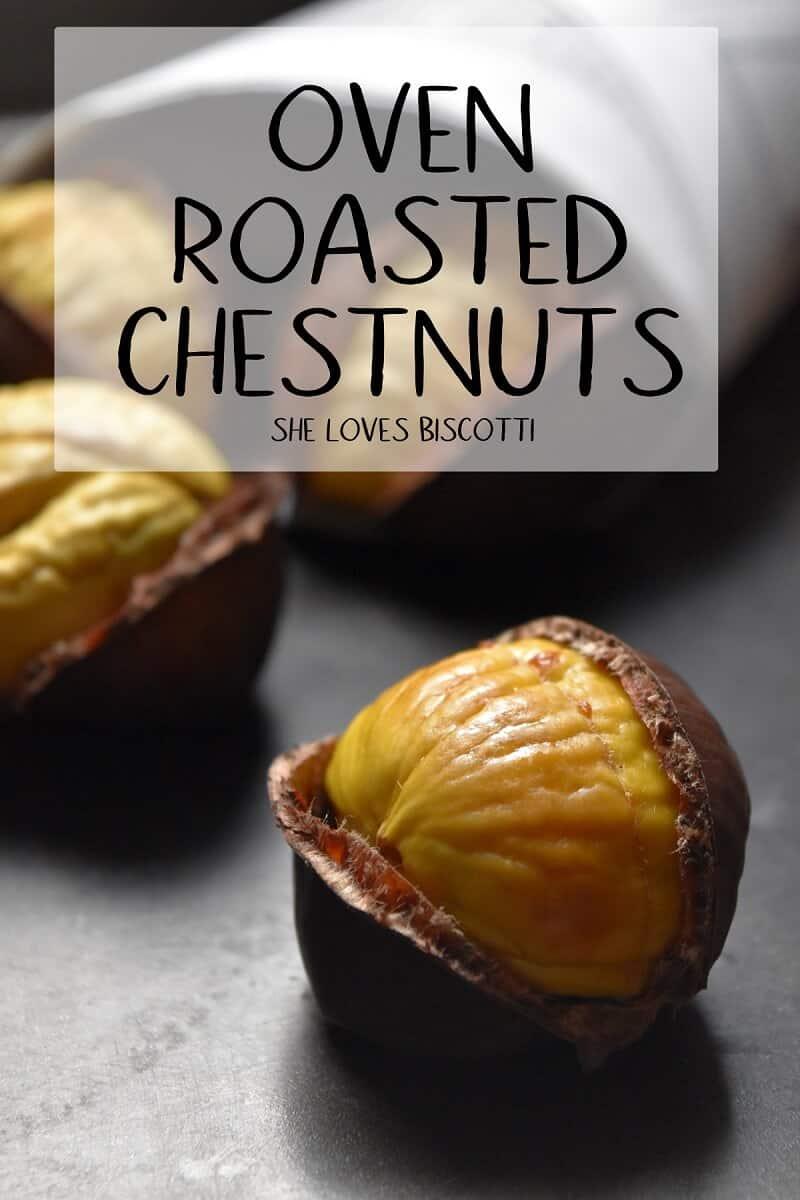 5 Easy Steps for Oven Roasted Chestnuts  #chestnuts #roastedchestnuts #tutorials #ovenroastedchestnuts  #howtoroastchestnuts