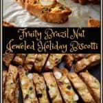 Two different views of the Fruity Brazil Nut Jeweled Holiday Biscotti are shown. A close up and an overhead shot.