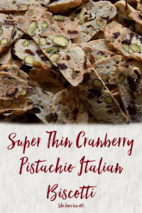 Dozens of Super Thin Cranberry Pistachio Italian Biscotti
