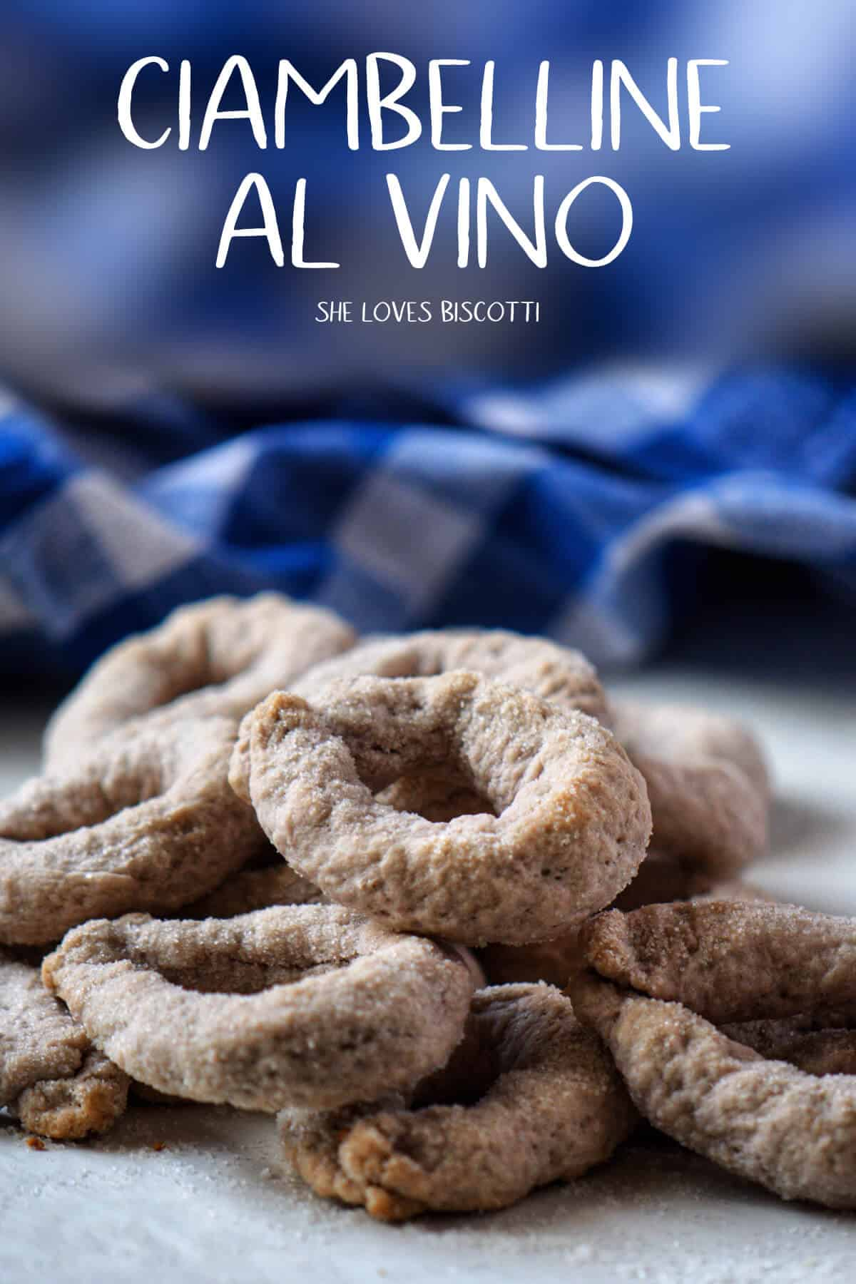 Ciambelline al vino - These crunchy Italian wine cookies are perfectly sweetened and thoroughly enjoyed dunked in coffee.  #shelovesbiscotti #Winecookies #ciambellinealvino #Italiancookie #Italianwinecookies