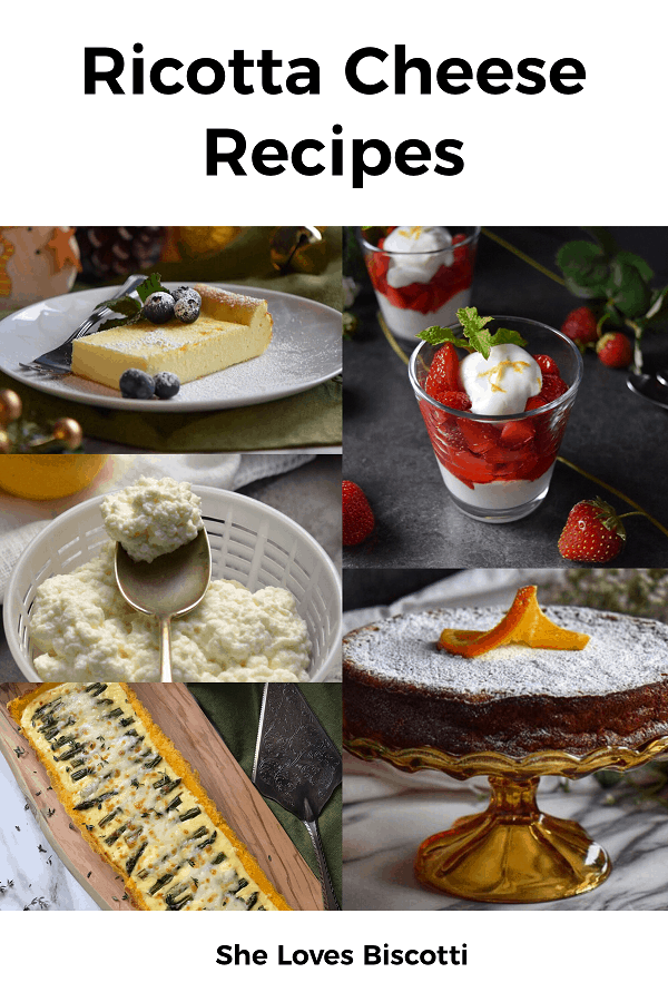 A photo collage of ricotta cheese recipes to try. This includes ricotta cake, whipped ricotta parfait and Rice Ricotta Easter Pie.